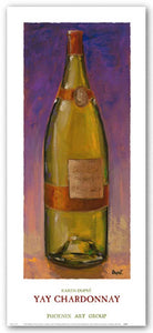 Yay Chardonnay by Karen Dupre