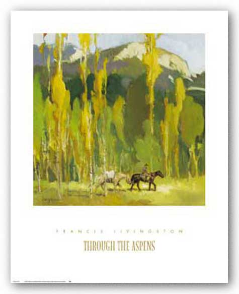 Through the Aspens by Francis Livingston