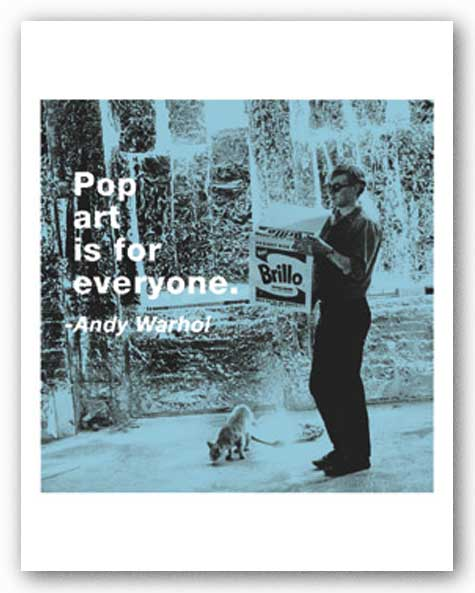 Quotes: Pop art is for everyone. by Andy Warhol