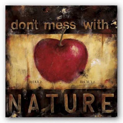 Don't Mess With Nature by Wani Pasion
