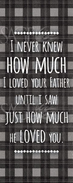 I Never Knew How Much I Loved Your Father by Ashley Hutchins