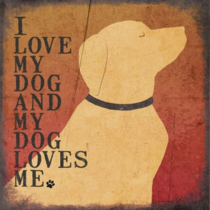 I Love My Dog and my Dog Loves Me by Jo Moulton