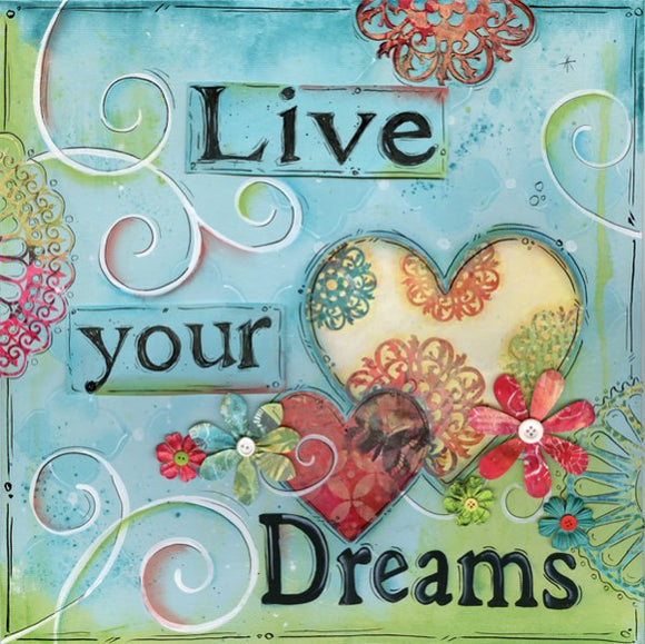 Live Your Dreams by Lisa Keys