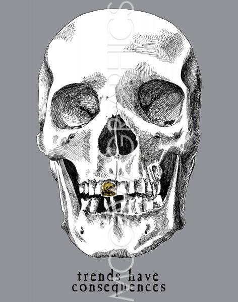 Trends Have Consequences Skull with Gold Tooth by Urban Cricket