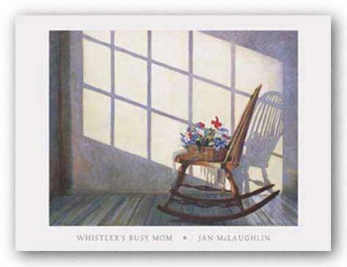 Whistler's Busy Mother by Jan McLaughlin