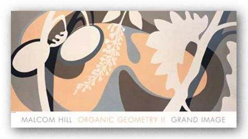 Organic Geometry II by Malcolm Hill