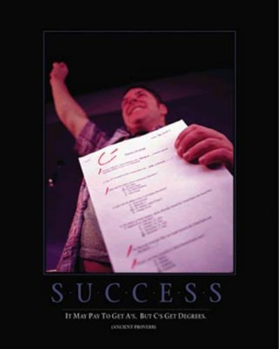 Success - It Pays to Get C's