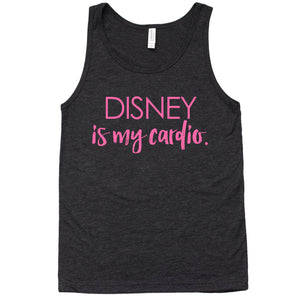DISNEY IS MY CARDIO TANK