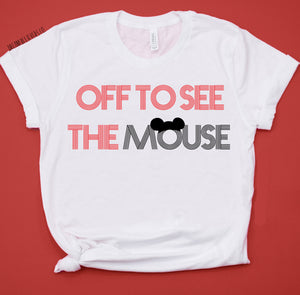 OFF TO SEE THE MOUSE TEE (adults)