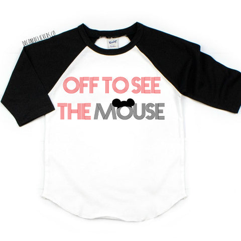 OFF TO SEE THE MOUSE TEE (kids raglan)