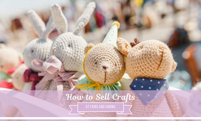 How to Sell Crafts at Fairs and Shows