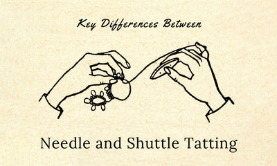 Key Differences Between Needle and Shuttle Tatting