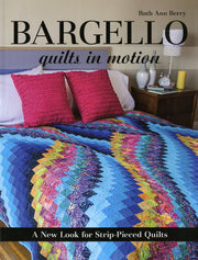 Bargello Quilts In Motion Softcover Book by Ruth Ann Berry