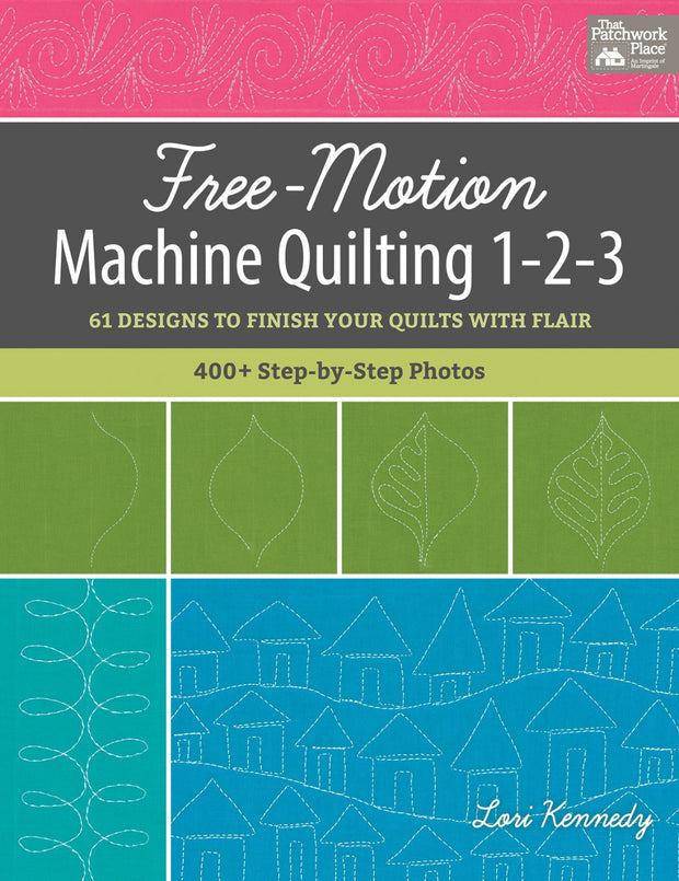 Free Motion Machine Quilting 1-2-3 - Softcover
