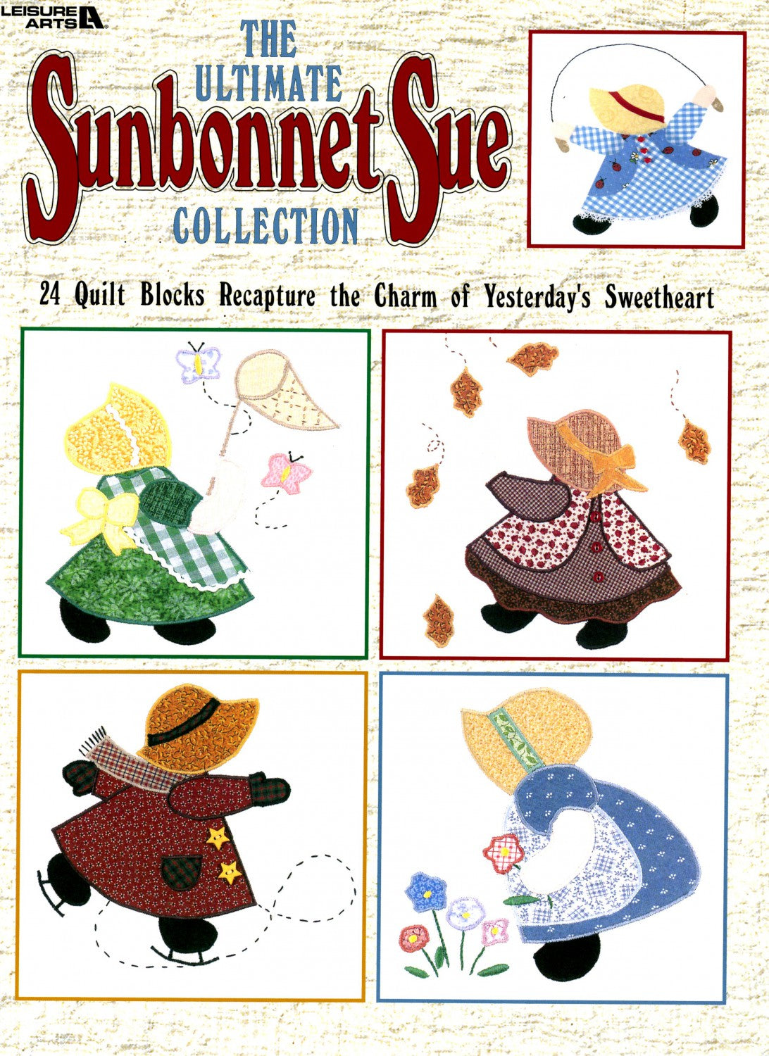 The Ultimate Sunbonnet Sue Collection Quilting Book Softcover