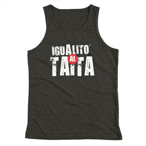 IGUALITO AL TAITA (Youth Tank Top)