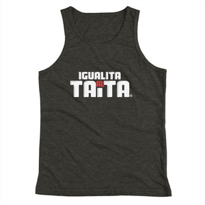 IGUALITA AL TAITA (Youth Tank Top)