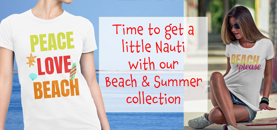 Beach & Summer T-Shirts Are Here