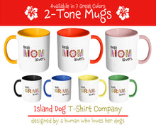Best Nani Ever - World's Best Grandma Coffee Mug - 2 Tone Coffee Mug for Grandmother - Island Dog T-Shirt Company