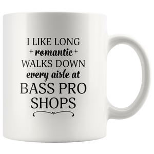 I Like Long Romantic Walks Down Every Aisle At Bass Pro Shops Funny Mug Quote - Island Dog T-Shirt Company
