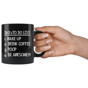 Dad's To Do List Coffee Mug - Funny Morning Routine Mug for Men - Black Coffee Mug - Island Dog T-Shirt Company