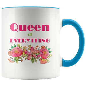 Queen of Everything - Funny Coffee Mug for Her - 11 oz 2-Color Coffee Cup fo Her - Island Dog T-Shirt Company