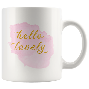 Hello Lovely Coffee Mug for Women - Cute Rose Pink and Gold Cups & Mugs for Beautiful Women - Island Dog T-Shirt Company