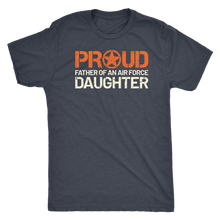 Proud Father of an Air Force Daughter - Men's Ultra Comfort Short Sleeve Dad Tee - Island Dog T-Shirt Company