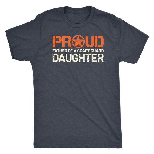 Proud Father of a Coast Guard Daughter - Men's Ultra Soft Short Sleeve Military Father Tee - Island Dog T-Shirt Company