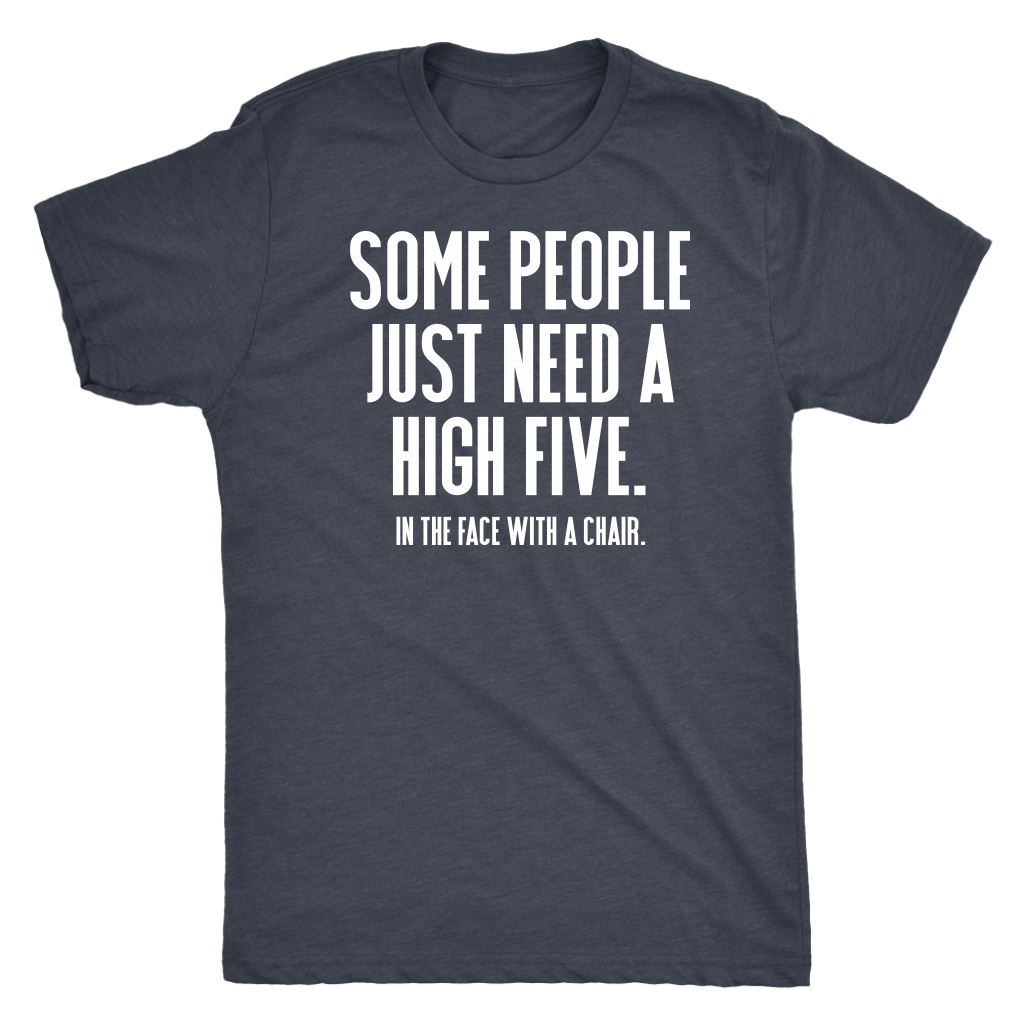 High Five - Men's Funny Attitude T-Shirt - Island Dog T-Shirt Company