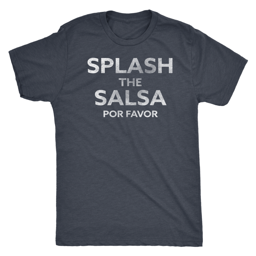 Men's Ultra Soft Comfort Short Sleeve Tee - Splash the Salsa Por Favor - Guy's Foodie Shirt - Island Dog T-Shirt Company