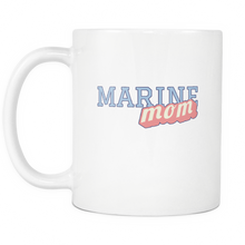 Marine Mom Coffee Mug - Tea Cup - Hot Chocolate Mug - Island Dog T-Shirt Company