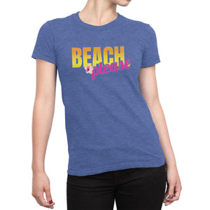 Beach Please - Ladies Ultra Soft Triblend Beach & Summer Tee - Island Dog T-Shirt Company