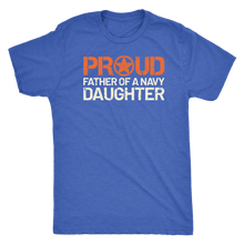 Proud Father of a Navy Daughter - Men's Ultra Comfort Short Sleeve Military Dad Tee - Island Dog T-Shirt Company