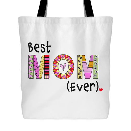 Best Mom Ever - Gift Idea  for Mother - Reusable Shopping Tote Bag - Island Dog T-Shirt Company