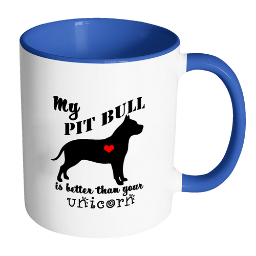 My Pit Bull is Better than Your Unicorn Funny Coffee Mug - Two Tone Coffee Mug - Island Dog T-Shirt Company