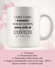 I Like Long Romantic Walks Down Every Aisle At Costco Funny Mug Quote - Island Dog T-Shirt Company