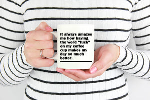 It Always Amuses Me - Funny Fuck Adult Swear Word Coffee Mug - Island Dog T-Shirt Company