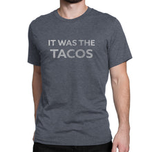 Men's Ultra Soft Comfort Short Sleeve Tee - It Was The Tacos - Guy's Foodie Shirt - Island Dog T-Shirt Company