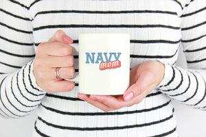 Navy Mom Coffee Mug - Tea Cup - Hot Chocolate Mug - Island Dog T-Shirt Company
