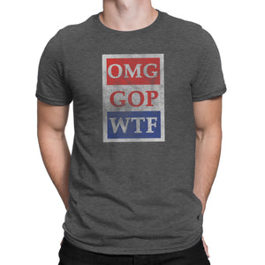 OMG GOP WTF - Men's Ultra Soft Short Sleeve Political Action Tee - Island Dog T-Shirt Company