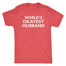 World's Okayest Husband - Funny Men's Extra Soft Triblend T-Shirt - Island Dog T-Shirt Company