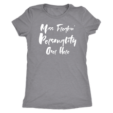 Miss Freakin' Personality - Ladies' Super Soft Tee - Island Dog T-Shirt Company