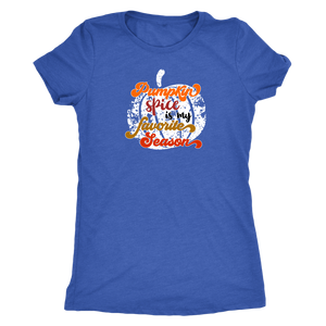 Pumpkin Spice is My Favorite Season - Women's Ultra Comfort Fall Season Tee - Island Dog T-Shirt Company