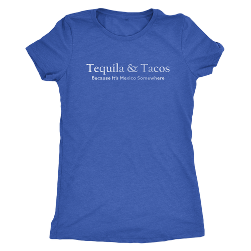 Tequila & Tacos - Funny Foodie T-Shirt - Ladies' Ultra Soft Comfort Tee - Island Dog T-Shirt Company