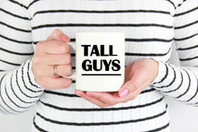 Tall Guys Funny Coffee Mug for Women - Sexy Coffee Cup for Her - Island Dog T-Shirt Company