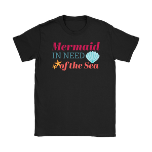 Mermaid in Need of the Sea - Women's Beach & Summer T-Shirt - Island Dog T-Shirt Company