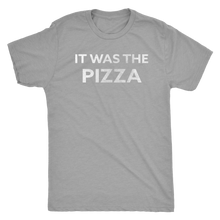 Men's Ultra Soft Comfort Short Sleeve Tee - It Was The Pizza - Guy's Foodie Shirt - Island Dog T-Shirt Company