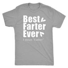 Best Farter Ever - Dad's Super Soft T-Shirt - Island Dog T-Shirt Company