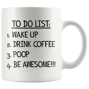 To Do List Coffee Mug - Funny Morning Routine Mug for Men
